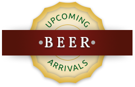 Upcoming Beer Arrivals